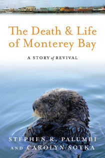 Baselines: 'The Death and Life of Monterey Bay' seven years later